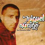 Primer disco de Miguel Arraigo