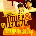 Soulforce junto a Black Milk y Little Pepe