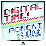 Digital Time! Nueva mixtape de Ponent One