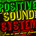 Este Sábado Positive Sound System en Terra Blues
