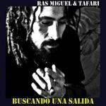 Próximas fechas de Ras Miguel & Tafari