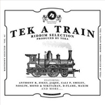 Tek a train riddim