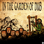 In the garden of Dub