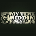My Time Riddim