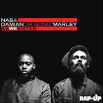 "Nas y Damian ""Jr. Gong"" Marley: ""As We Enter"""