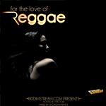 For the Love of Reggae (Mixtape)