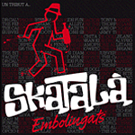 """Embolingats"" tributo a Skatalà"