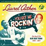 """Laurel Aitken """"You Got Me Rockin"""""""