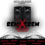 """Zoko Selektah """"RemiXtrem"""""""
