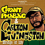 "Grant Phabao presenta Carlton Livingston ""Bridge of Life"""