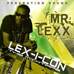 Lex-I-Con: La nueva mixtape de Mr Lexx junto a Federation Sound