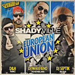 "Shadyville Caribbean presenta ""European Union Vol 1"""