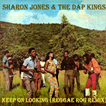 Sharon Jones «Keep on Looking» (Reggae Remix)
