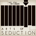 The Oldians. Art Of Seduction Tour