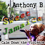 "Anthony B ""Sweet Jamaica"""