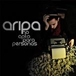 """Nueva maqueta de Aripa """"No apto para personas"""""""