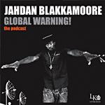 Jahdan Blakkamore «Global Warning»
