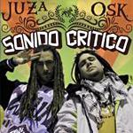 Juza y O.S.K. «Sonido Crítico»