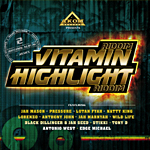 Highlight riddim y Vitamin riddim