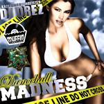 Dj Drez «Dancehall Madness»