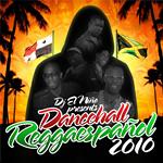 """DJ El Niño """"Dancehall Reggaespañol 2010"""""""