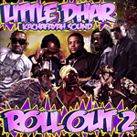 Little Dhar «Roll Out Volumen 2»
