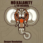Mo Kalamity and The Wizards «Autour De Toi»