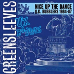 Nice Up The Dance: UK Bubblers 1984-87