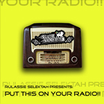 "Selassie Sound System ""Put this on your radio"" y ""Dancehall Style"""