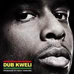 Max Tannone «Dub Kweli»
