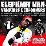 Elephant Man «Vampires & Informers»