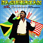 "Jamerican ""The Jamerican Dream"""