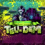 Lasai Man «Tell Dem»