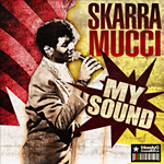 "Skarra Mucci & Weedy G Soundforce ""My Sound"""