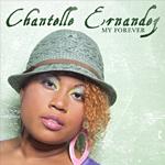 """Chantelle Ernandez """"My Forever"""""""