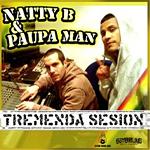 Paupa Man y Natty B «Tremenda Sesión»