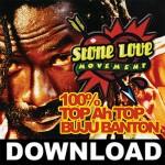 """Stone Love """"100% Top Ah Top Buju Banton"""""""