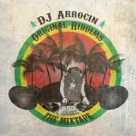 "Dj Arrocin ""Original Riddims"""