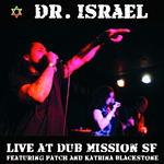Dr Israel «Live at Dub Mission SF»