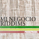 "Phone ""Mi Negocio Riddims Vol 1"""