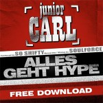 Junior Carl «Alles geht Hype»