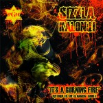 "DJ Child x Sizzla Kalonji ""It's A Burning Fire"""