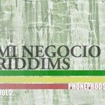 Mi Negocio Riddims Vol 2