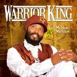 Warrior King «Jah is the only one»