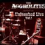 "The Aggrolites ""Unleashed Live Vol. 1"""
