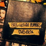 Bass Culture Players «Dub Box»