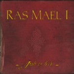 "Ras Mael I ""Jah is Love"""
