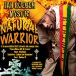 "Jah Rueben Mystic ""Natural Warrior"""