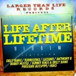 Life After Lifetime Riddim