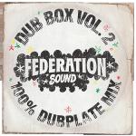 """Federation Sound """"Dub Box Vol. 2"""""""